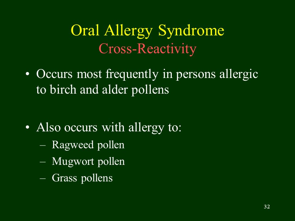 Oral Allergy Syndrome Cross-Reactivity