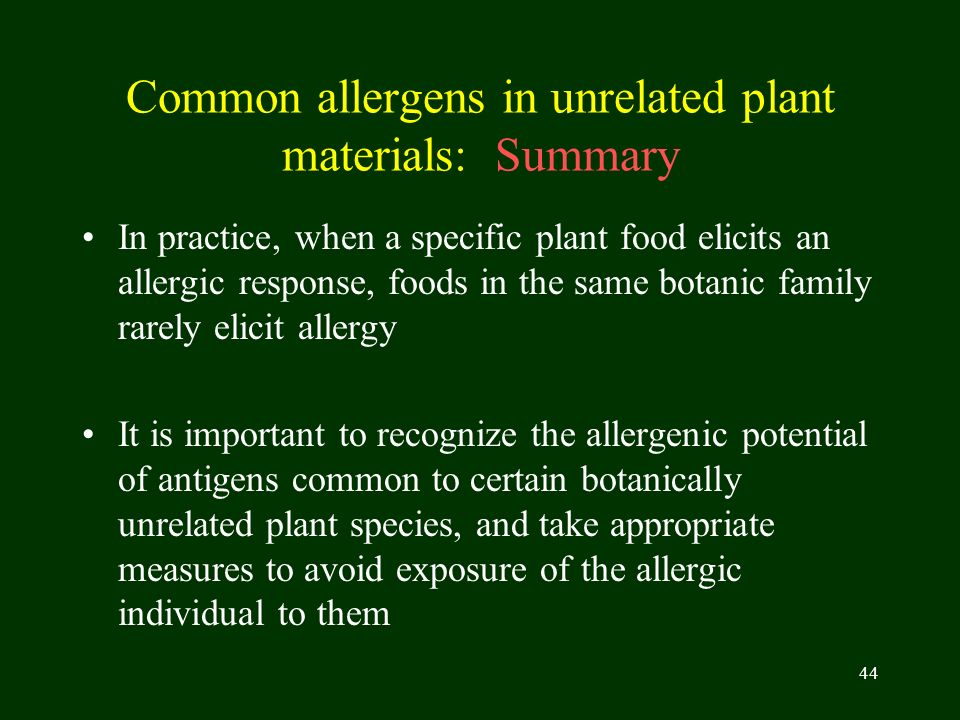 Common allergens in unrelated plant materials: Summary