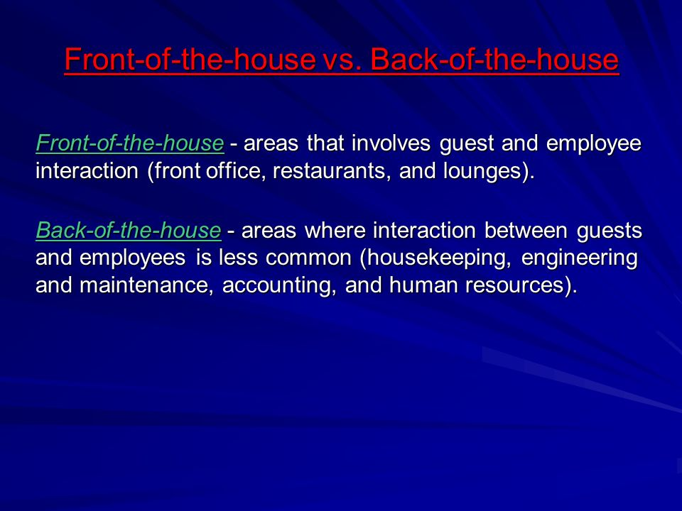 Front-of-the-house vs. Back-of-the-house