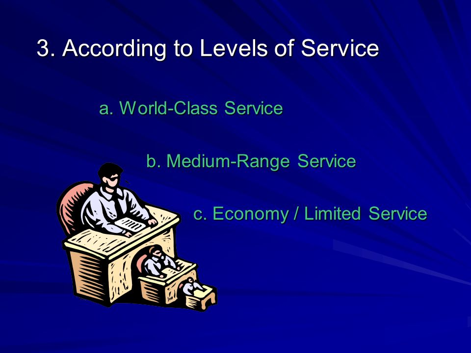 3. According to Levels of Service