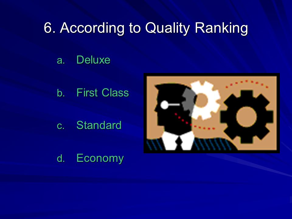 6. According to Quality Ranking