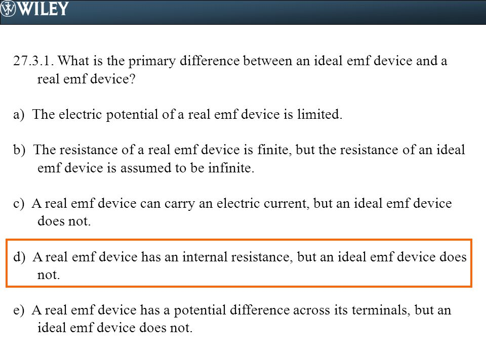 What is the primary difference between an ideal emf device and a real emf device