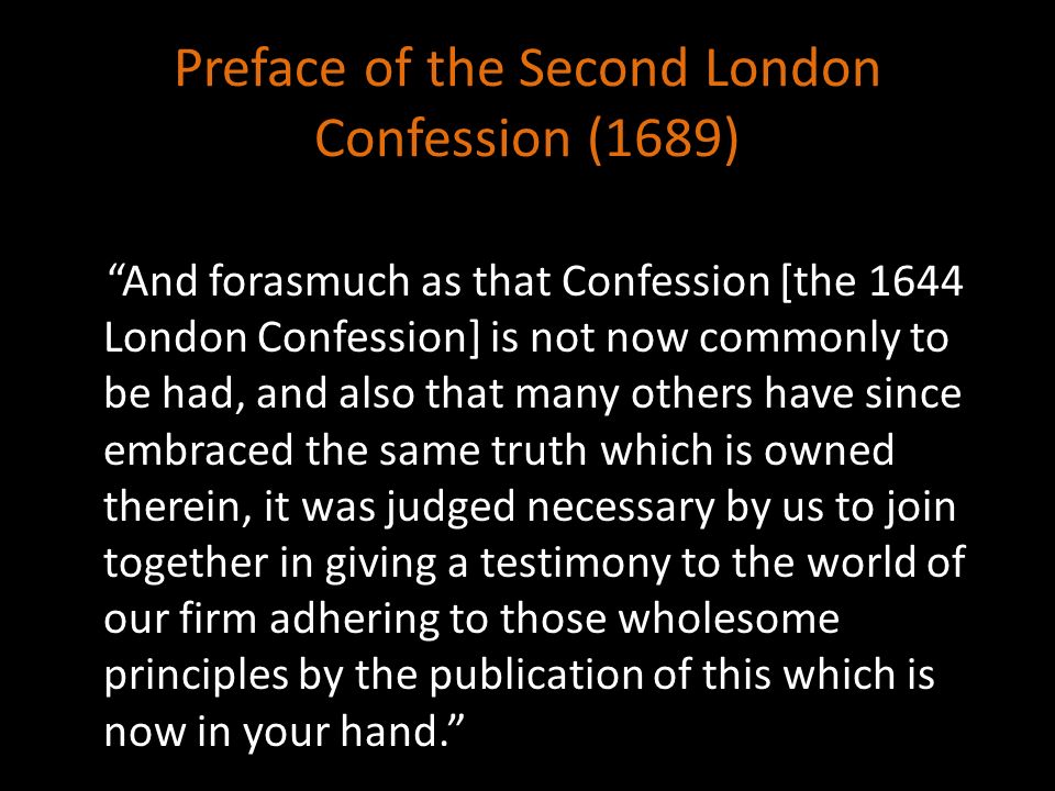 Preface of the Second London Confession (1689)