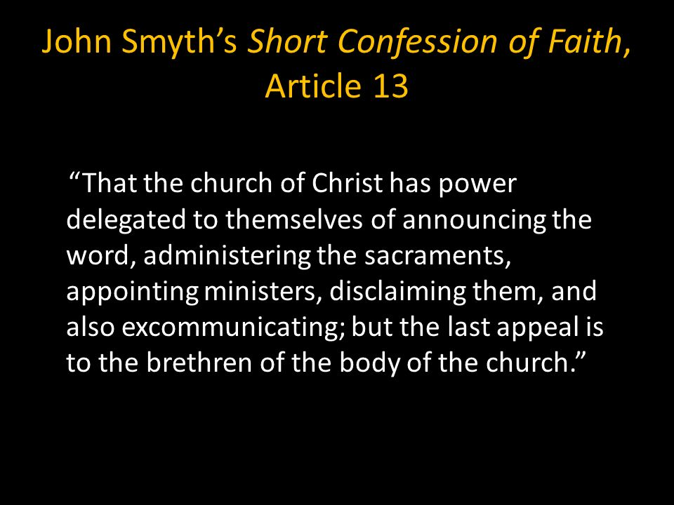 John Smyth's Short Confession of Faith, Article 13