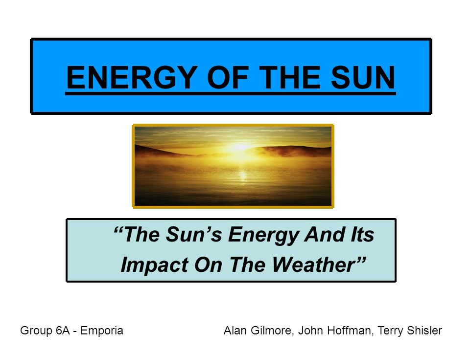 The Sun's Energy And Its Impact On The Weather