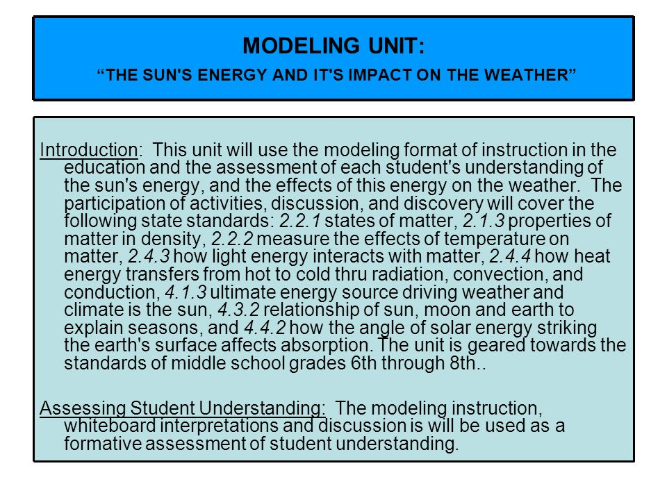 MODELING UNIT: THE SUN S ENERGY AND IT S IMPACT ON THE WEATHER