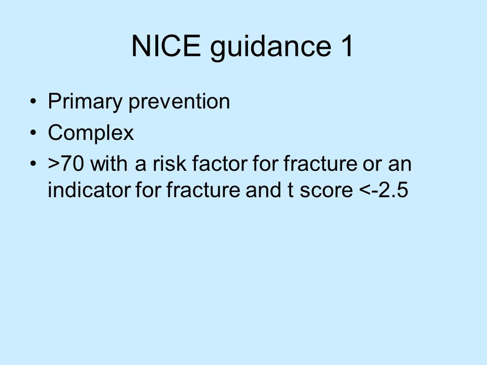 NICE guidance 1 Primary prevention Complex