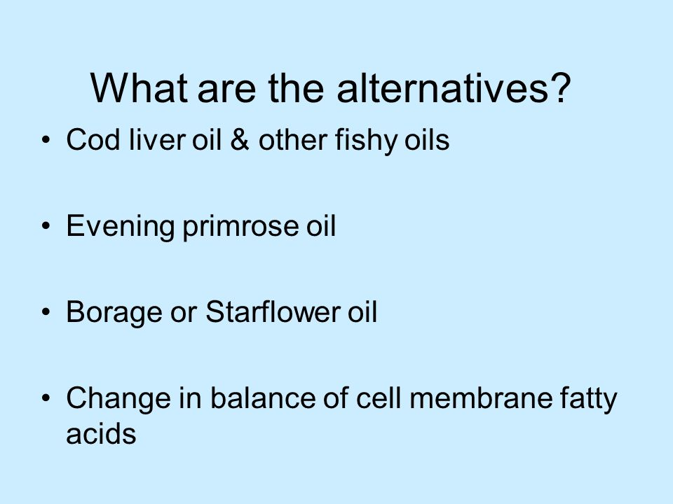What are the alternatives
