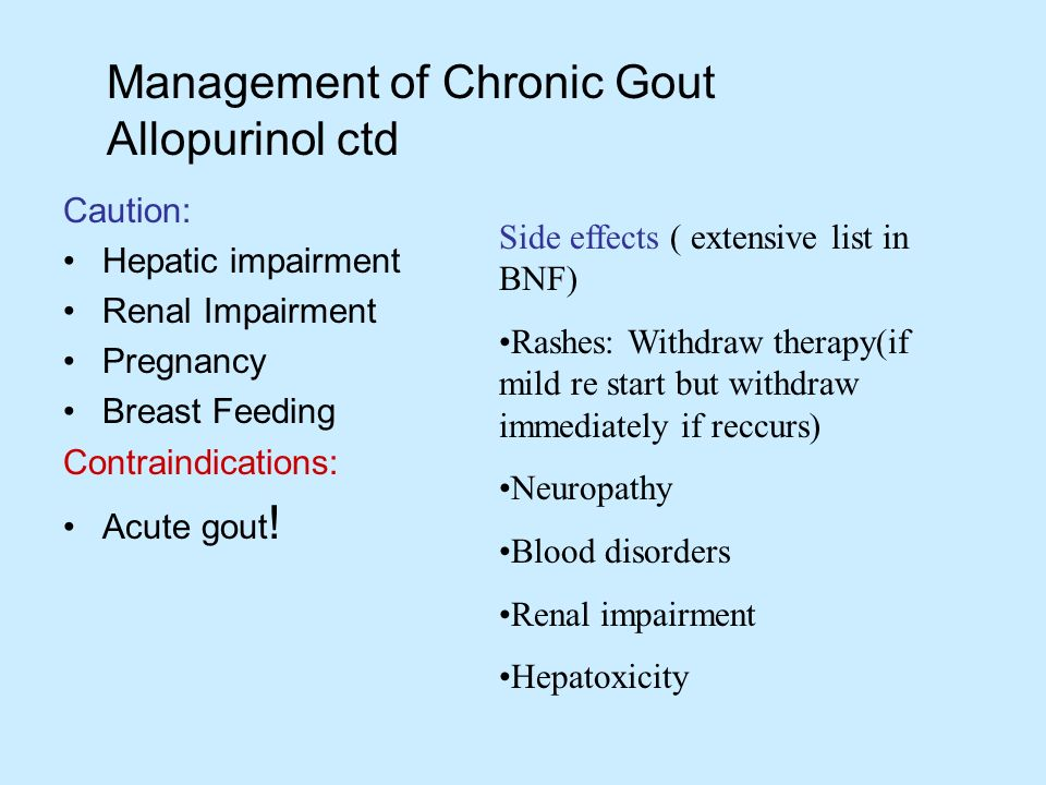Management of Chronic Gout Allopurinol ctd