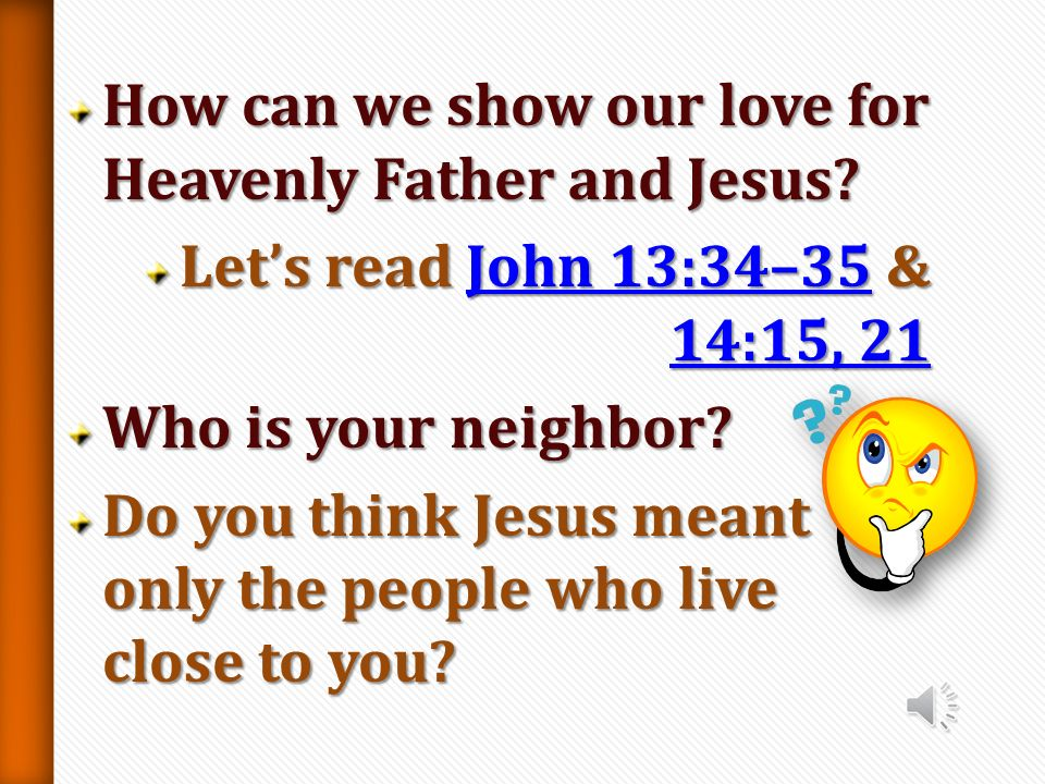 How can we show our love for Heavenly Father and Jesus