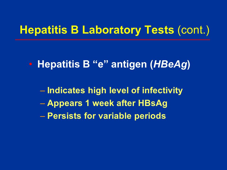 Hepatitis B Laboratory Tests (cont.)