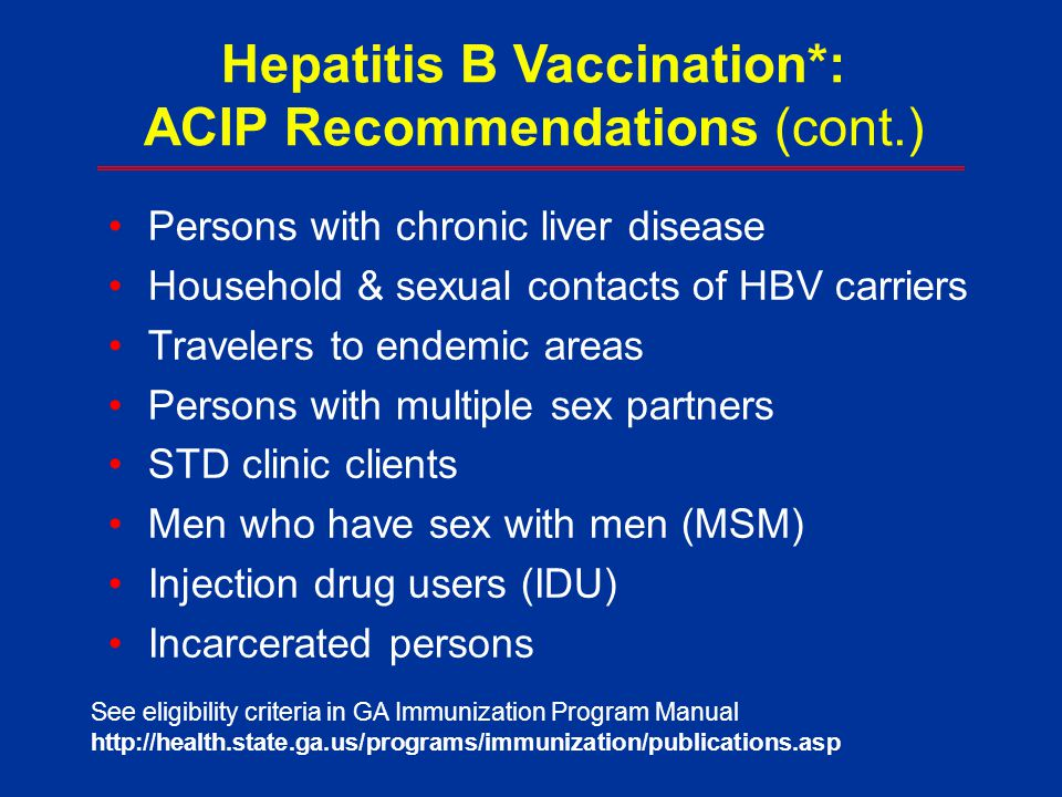 Hepatitis B Vaccination*: