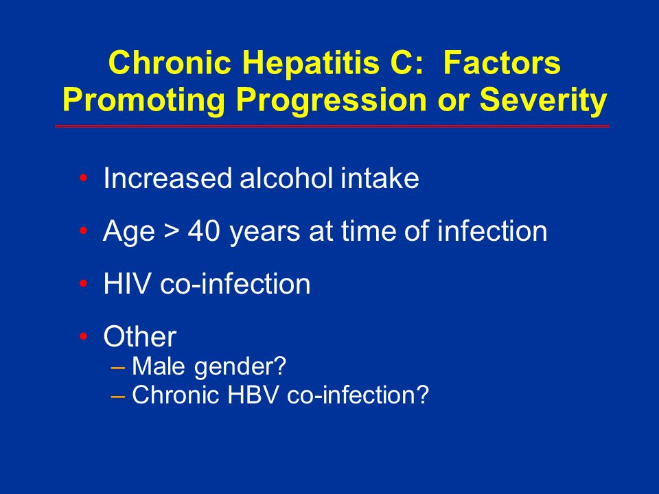 Chronic Hepatitis C: Factors Promoting Progression or Severity