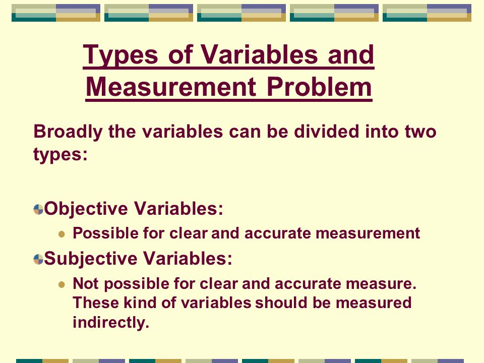 Types of Variables and Measurement Problem