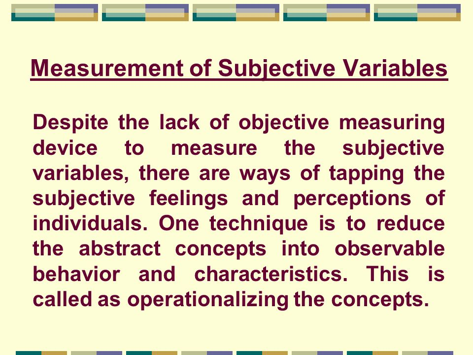 Measurement of Subjective Variables