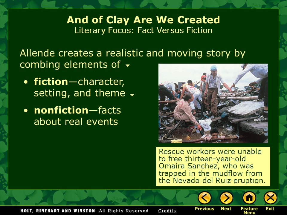 And of Clay Are We Created Literary Focus: Fact Versus Fiction
