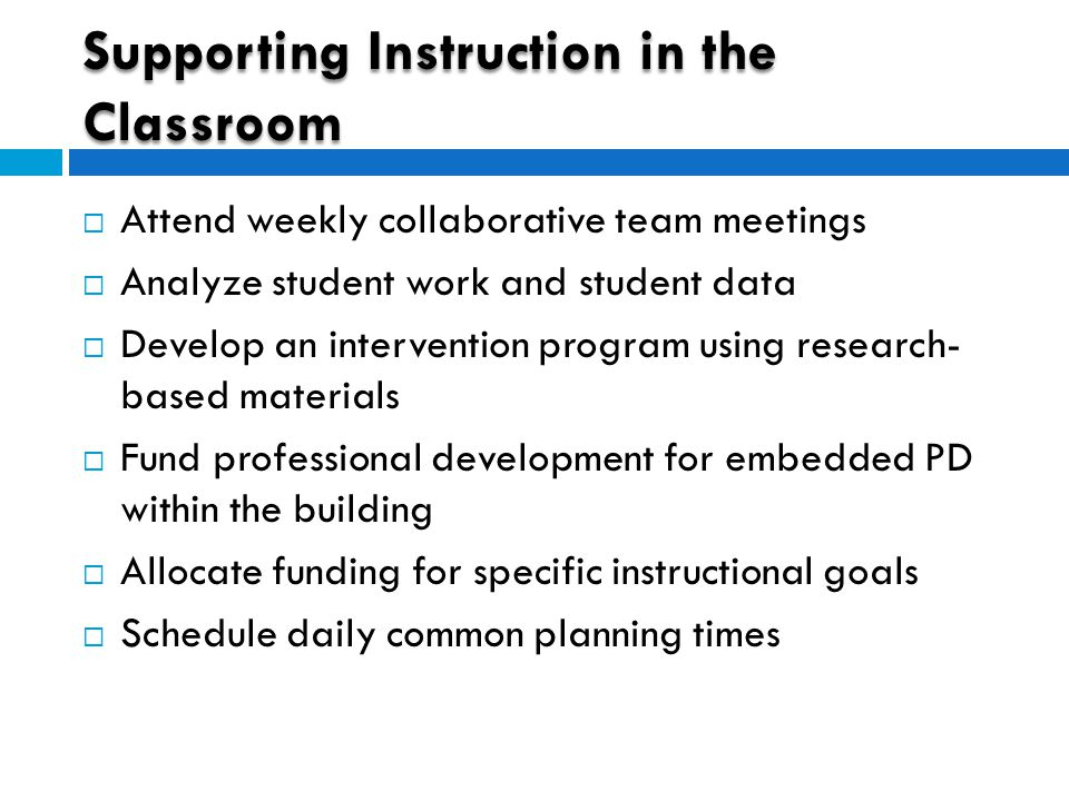 Supporting Instruction in the Classroom