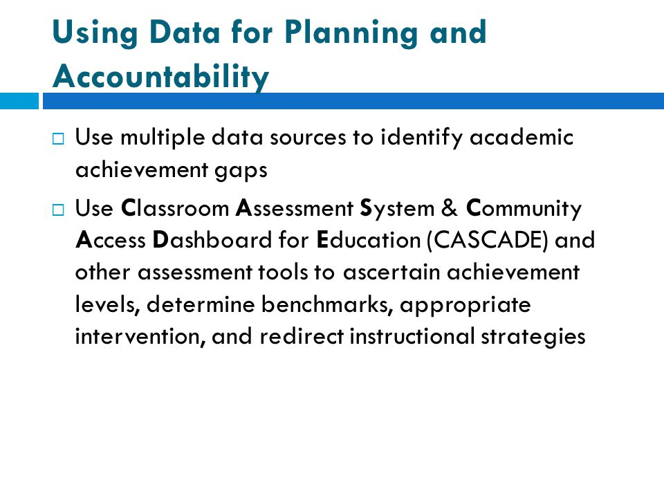 Using Data for Planning and Accountability
