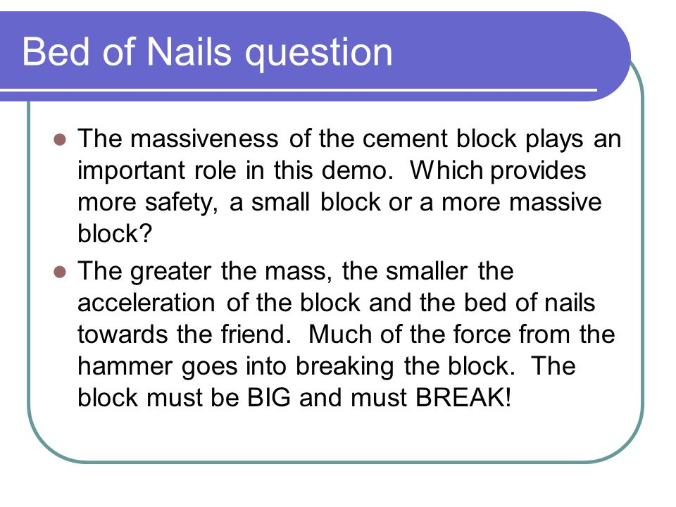Bed of Nails question