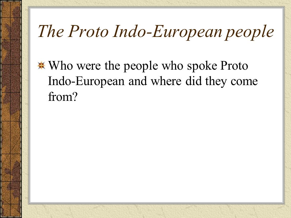 The Proto Indo-European people