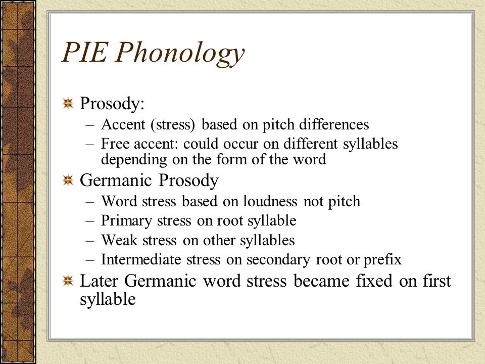 PIE Phonology Prosody: Germanic Prosody