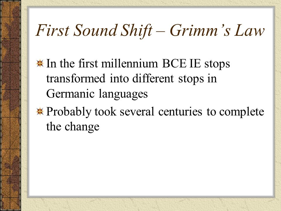 First Sound Shift – Grimm's Law