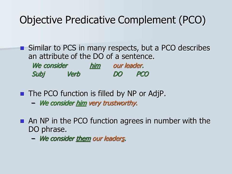 Objective Predicative Complement (PCO)