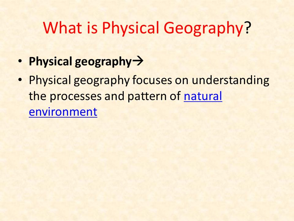 What is Physical Geography