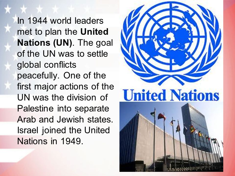 In 1944 world leaders met to plan the United Nations (UN)