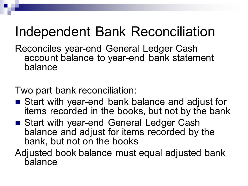 Independent Bank Reconciliation