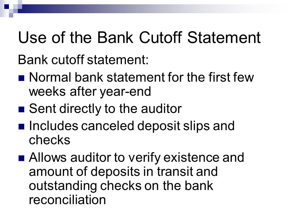 Use of the Bank Cutoff Statement