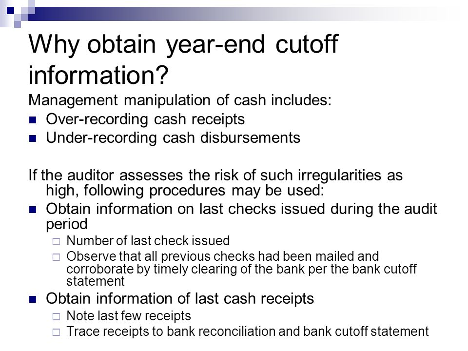 Why obtain year-end cutoff information