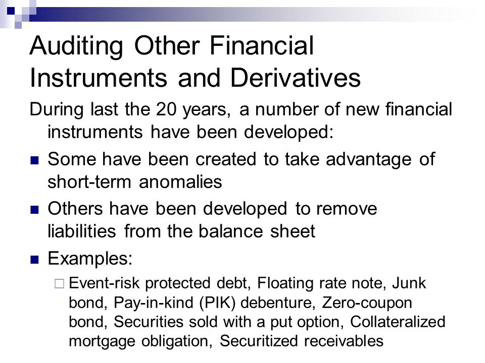 Auditing Other Financial Instruments and Derivatives