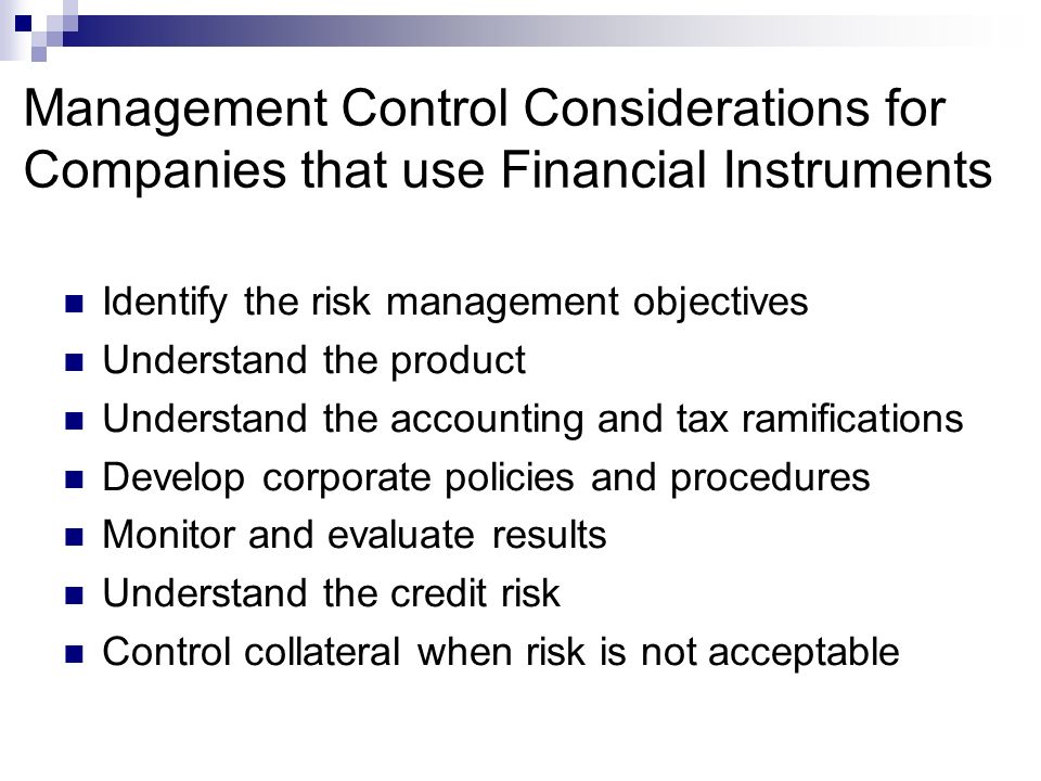 Management Control Considerations for Companies that use Financial Instruments