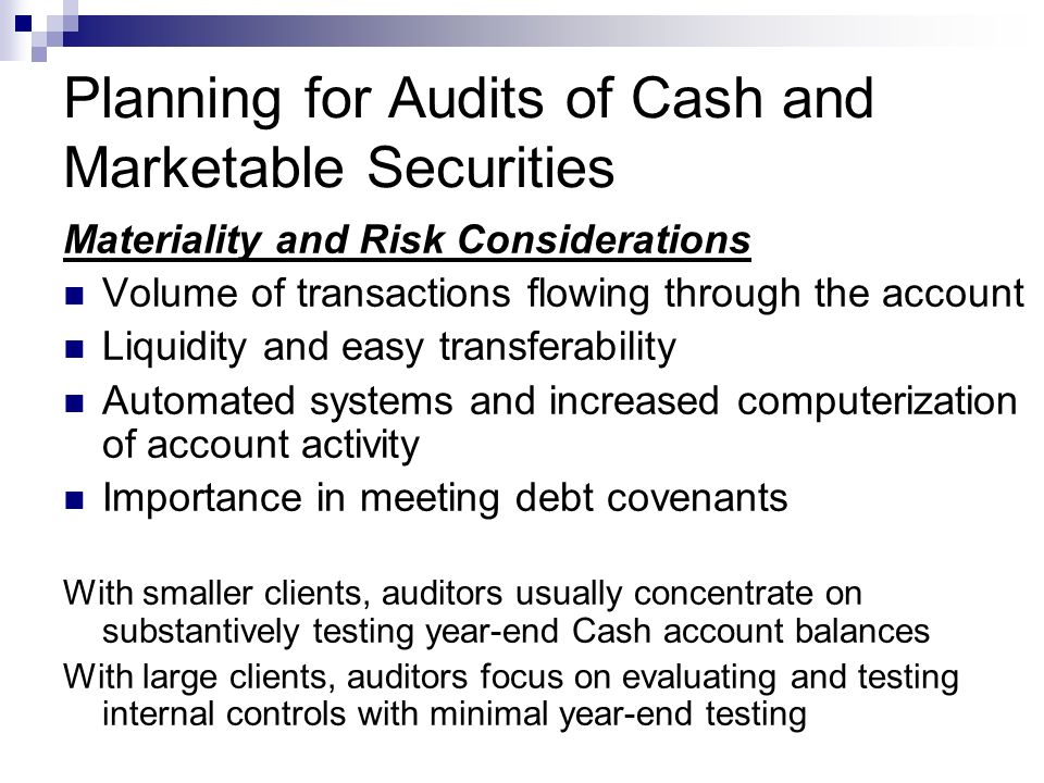 Planning for Audits of Cash and Marketable Securities