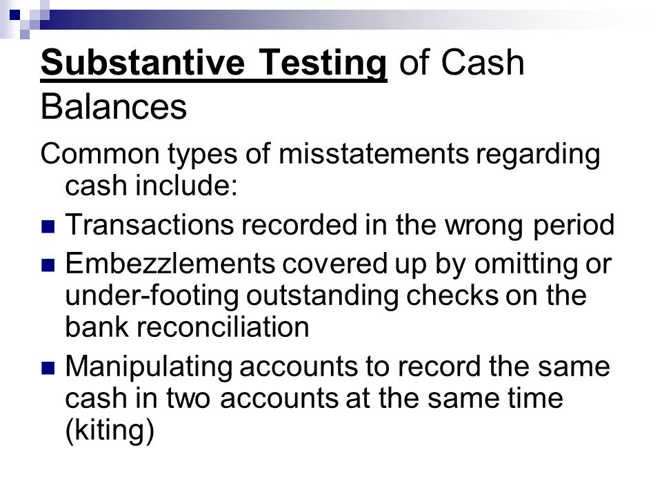 Substantive Testing of Cash Balances