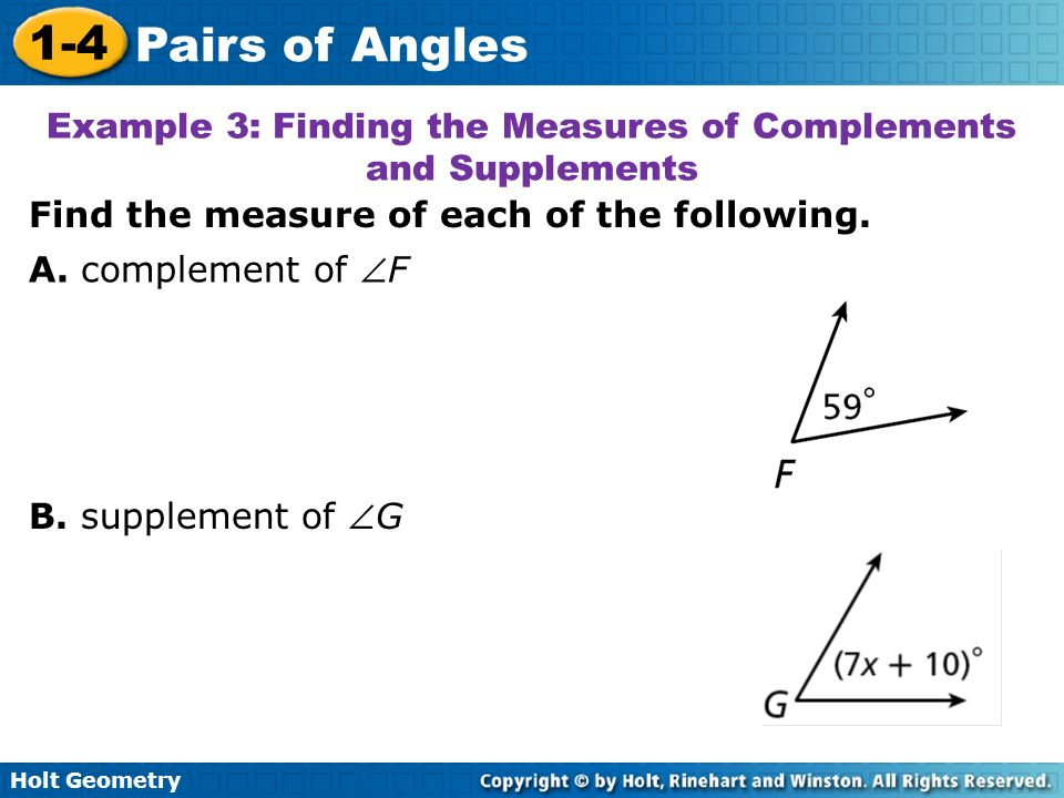 Example 3: Finding the Measures of Complements and Supplements