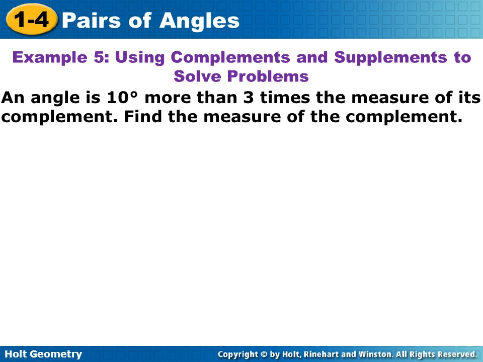 Example 5: Using Complements and Supplements to Solve Problems
