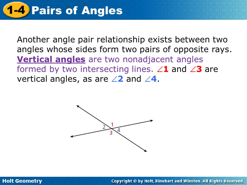 Another angle pair relationship exists between two angles whose sides form two pairs of opposite rays.