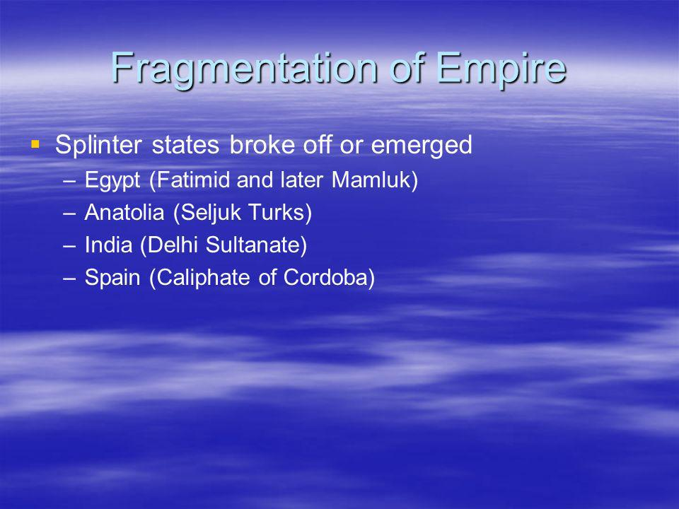 Fragmentation of Empire