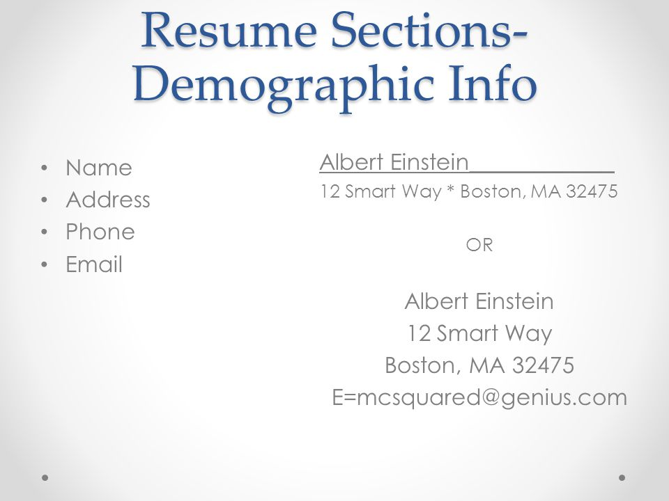 Resume Sections- Demographic Info