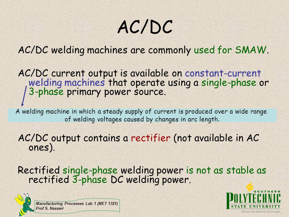 of welding voltages caused by changes in arc length.