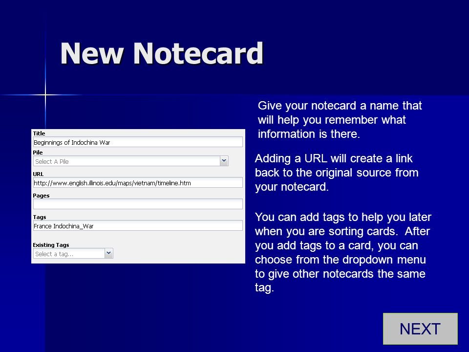New Notecard Give your notecard a name that will help you remember what information is there.
