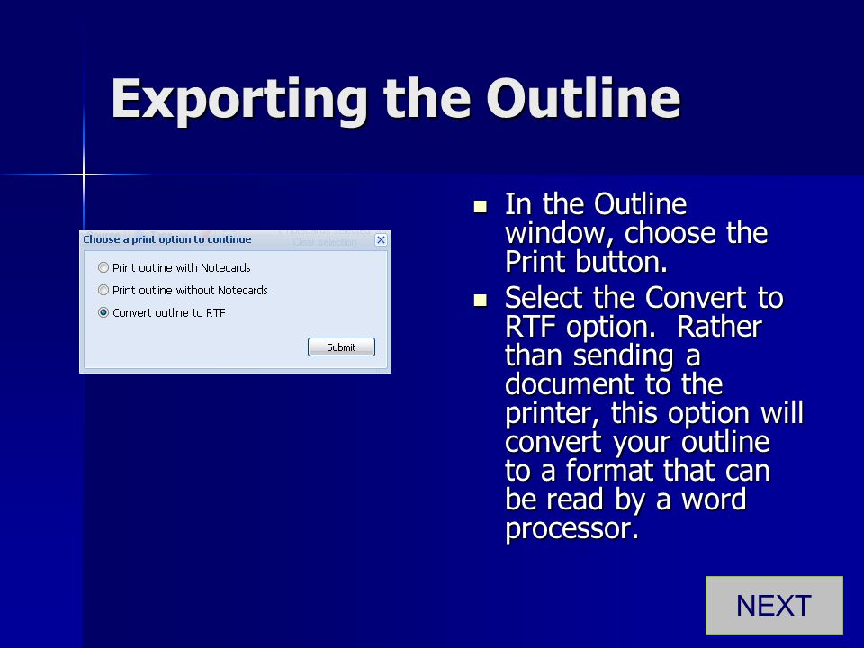 Exporting the Outline In the Outline window, choose the Print button.