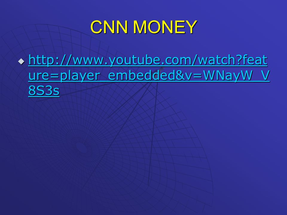 CNN MONEY   feature=player_embedded&v=WNayW_V8S3s