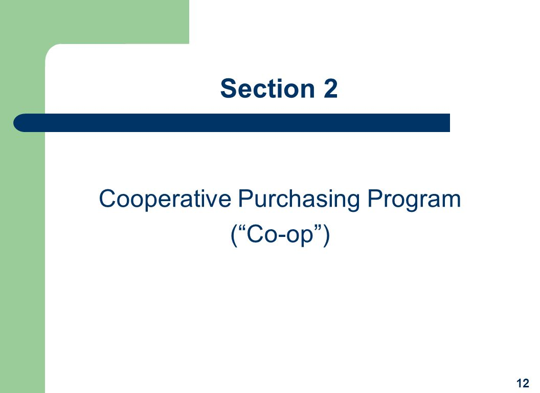 Cooperative Purchasing Program ( Co-op )