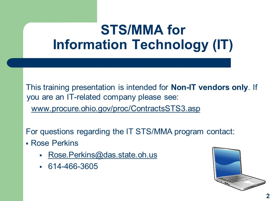 STS/MMA for Information Technology (IT)