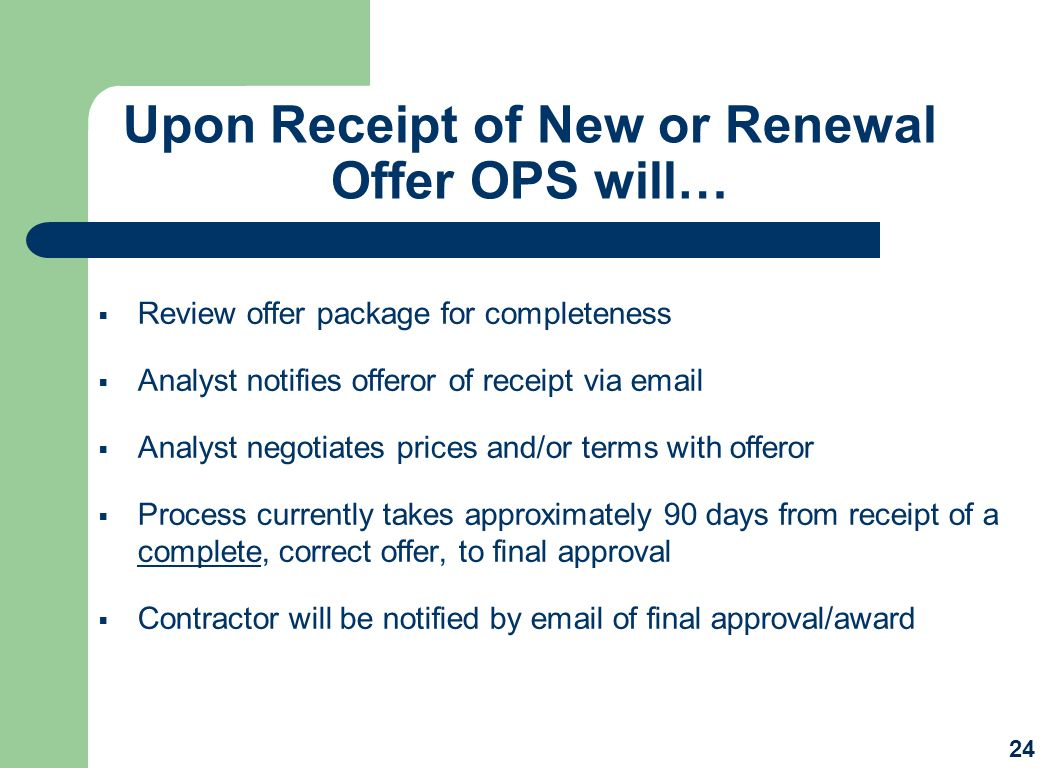 Upon Receipt of New or Renewal Offer OPS will…