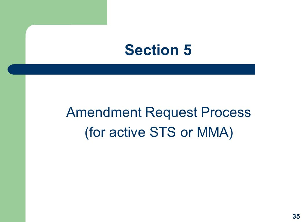 Amendment Request Process (for active STS or MMA)