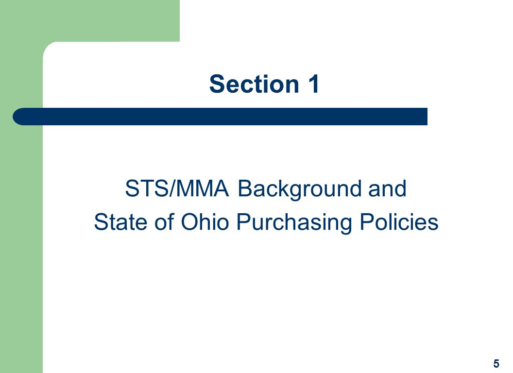 STS/MMA Background and State of Ohio Purchasing Policies